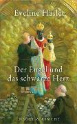 Cover-Bild zu Der Engel und das schwarze Herz von Hasler, Eveline