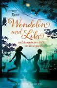 Cover-Bild zu Wendelin und Lila von Werner, Ryser