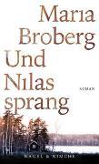 Cover-Bild zu Und Nilas sprang von Broberg, Maria