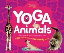 Cover-Bild zu Kinder-Yoga. Eine tierische Anleitung für kinderfreundliche Übungen von Towler, Paige