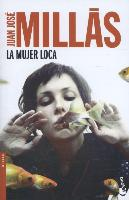 Cover-Bild zu La mujer loca von Millas, Juan José