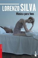 Cover-Bild zu Música para feos von Silva, Lorenzo