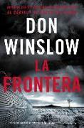 Cover-Bild zu The Border / La Frontera (Spanish edition) von Winslow, Don