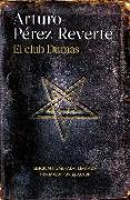 Cover-Bild zu El club Dumas (25 aniversario) / The Club Dumas von Perez-Reverte, Arturo