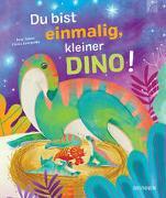 Cover-Bild zu Du bist einmalig, kleiner Dino! von Senior, Suzy