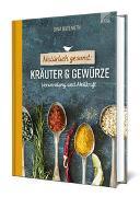 Cover-Bild zu Natürlich gesund: Kräuter und Gewürze von Butenuth, Sina
