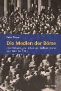 Cover-Bild zu Die Medien der Börse (eBook) von Richter, Katrin