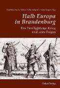 Cover-Bild zu Halb Europa in Brandenburg (eBook) von Asche, Matthias (Hrsg.)