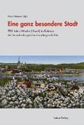 Cover-Bild zu Eine ganz besondere Stadt (eBook) von Neitmann, Klaus (Hrsg.)
