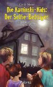 Cover-Bild zu Die Kaminski-Kids: Der Selfie-Betrüger von Meier, Carlo