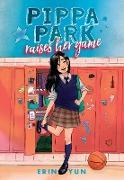 Cover-Bild zu eBook Pippa Park Raises Her Game