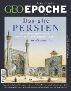 Cover-Bild zu GEO Epoche 99/2019 - Das alte Persien (eBook) von Redaktion, GEO Epoche