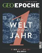 Cover-Bild zu GEO Epoche 100/2019 - Die Welt seit dem Jahr 1 (eBook) von Redaktion, GEO Epoche