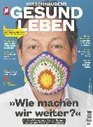 Cover-Bild zu HIRSCHHAUSENS STERN GESUND LEBEN 03/2020 - Wie machen wir weiter? (eBook) von Redaktion, stern Gesund Leben