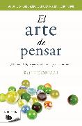 Cover-Bild zu El arte de pensar / The Art of Thinking Clearly von Dobelli, Rolf