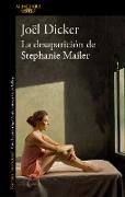 Cover-Bild zu La desaparición de Stephanie Mailer / The Disappearance of Stephanie Mailer von Dicker, Joel