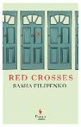 Cover-Bild zu Filipenko, Sasha: Red Crosses