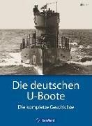 Cover-Bild zu Die deutschen U-Boote von Kaack, Ulf
