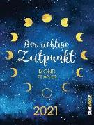 Cover-Bild zu Mühlbauer, Anna: Der richtige Zeitpunkt - Mondplaner 2021
