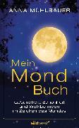 Cover-Bild zu Mühlbauer, Anna: Mein Mondbuch (eBook)