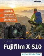 Cover-Bild zu Fujifilm X-S10: Für bessere Fotos von Anfang an! (eBook) von Hinsche, Friedemann