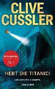 Cover-Bild zu Cussler, Clive: Hebt die Titanic!