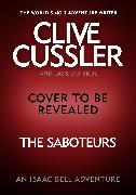 Cover-Bild zu Cussler, Clive: The Saboteurs