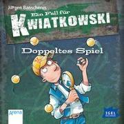 Cover-Bild zu Banscherus, Jürgen: Ein Fall für Kwiatkowski 11. Doppeltes Spiel
