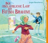 Cover-Bild zu Banscherus, Jürgen: Der unglaubliche Lauf der Fatima Brahimi