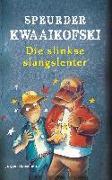 Cover-Bild zu Banscherus, Jürgen: Speurder Kwaaikofski 5: Die slinkse slangslenter (eBook)