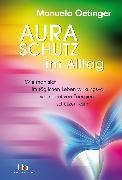 Cover-Bild zu Aura-Schutz im Alltag von Oetinger, Manuela