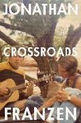Cover-Bild zu Crossroads - A Key to All Mythologies. 01 von Franzen, Jonathan