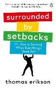 Cover-Bild zu Surrounded by Setbacks von Erikson, Thomas
