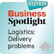 Cover-Bild zu eBook Business Spotlight express - Logistik - Lieferprobleme