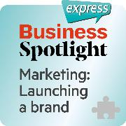 Cover-Bild zu eBook Business Spotlight express - Marketing - Launching a brand
