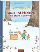 Cover-Bild zu Maus und Eichhorn auf großer Winterreise von Andres, Kristina