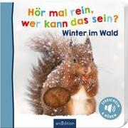 Cover-Bild zu Hör mal rein, wer kann das sein? - Winter im Wald