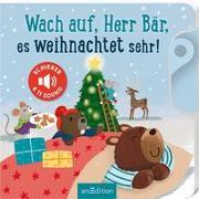 Cover-Bild zu Wach auf, Herr Bär, es weihnachtet sehr! von Mühl, Joschi