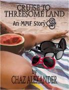 Cover-Bild zu Cruise to Threesome Land (eBook) von Alexander, Chaz
