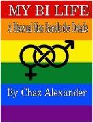 Cover-Bild zu My Bi Life (eBook) von Alexander, Chaz