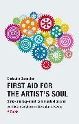Cover-Bild zu First Aid for the Artist's Soul (eBook) von Barandun, Christina
