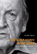 Cover-Bild zu Ein alter Mann wird älter (eBook) von Rühle, Günther