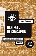 Cover-Bild zu Der Fall in Singapur (eBook) von Thomas, Ross