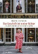 Cover-Bild zu Das Geschäft ist meine Bühne (eBook) von Vanicek, Hanni