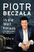 Cover-Bild zu In die Welt hinaus (eBook) von Beczala, Piotr