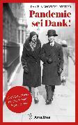 Cover-Bild zu Pandemie sei Dank! (eBook) von Angetter-Pfeiffer, Daniela