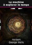 Cover-Bild zu eBook La machine à explorer le temps