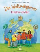 Cover-Bild zu Die Weltreligionen - Kindern erklärt von Tworuschka, Monika