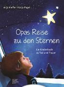 Cover-Bild zu Opas Reise zu den Sternen von Kieffer, Anja