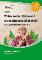 Cover-Bild zu Woher kommt Kakao und wie entsteht Schokolade? von Sebö, Zita